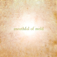 Isaac Smeele - Mouthful Of Mold Cover Art