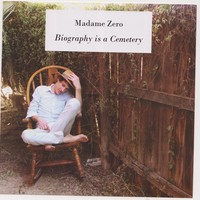 Madame Zero - Biography is a Cemetery Cover Art