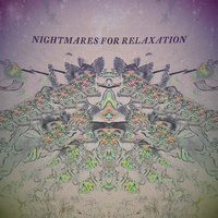 Isaac Smeele - Nightmares For Relaxation Cover Art