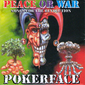 PokerFace - Peace or War (Songs for the Revolution) Cover Art