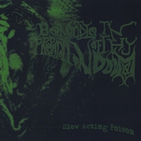 Be Not Idle In Preparation Of Thy Doom (BNIIPOTD) - Slow Acting Poison Cover Art