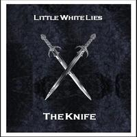 Little White Lies - The Knife Cover Art