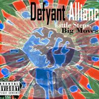 Dustin Case (Dust-D) - Defyant Alliance (Little Steps, Big Moves) Cover Art