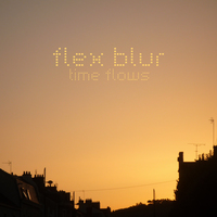 Flex Blur - Time Flows Cover Art