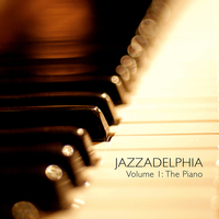 JAZZADELPHIA Volume 1 - The Piano - Volume 1 - The Piano Cover Art