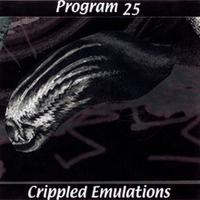 Program 25 - Crippled Emulations Cover Art