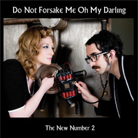 Do Not Forsake Me Oh My Darling (DNFMOMD) - The New Number 2 Cover Art