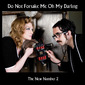 Photo of Do Not Forsake Me Oh My Darling (DNFMOMD)