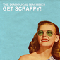 The Diabolical Machines - Get Scrappy! Cover Art