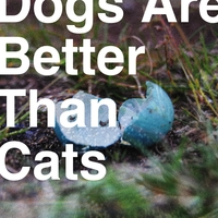 Analog Rebellion - Dogs Are Better Than Cats Cover Art