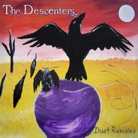 The Descenters - Dust Remains Cover Art
