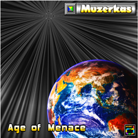 Muzerkas - Age Of Menace Cover Art