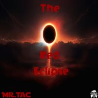 Mr.Tac a.k.a. Chocolate (Mr.Tac) - The Red Eclipse Cover Art