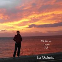 La Galeria - Mi Re La  Sol (feelgood music) Cover Art