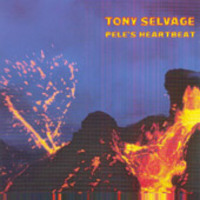 Tony Selvage - Pele's Heartbeat Cover Art