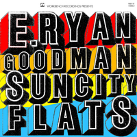 E. Ryan Goodman - Sun City Flats Cover Art