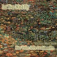 Victor McClain (Groove Exchange) - Let Your Mind Fly (Haz Volar A Tu Imaginacion) Cover Art